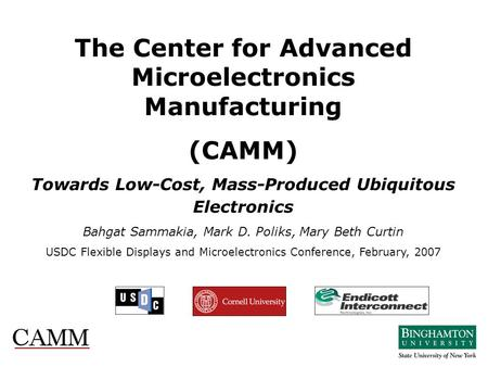 The Center for Advanced Microelectronics Manufacturing