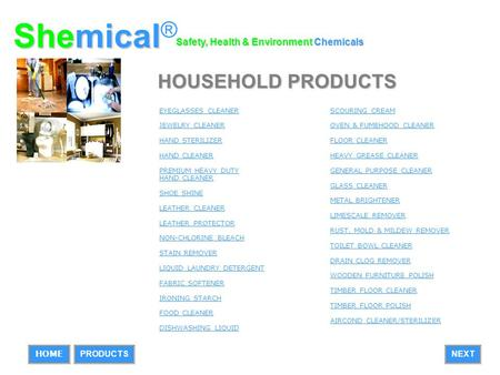 Shemical® HOUSEHOLD PRODUCTS Safety, Health & Environment Chemicals