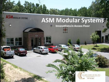 ASM Modular Systems Innovations in Access Floor. Product Overview.