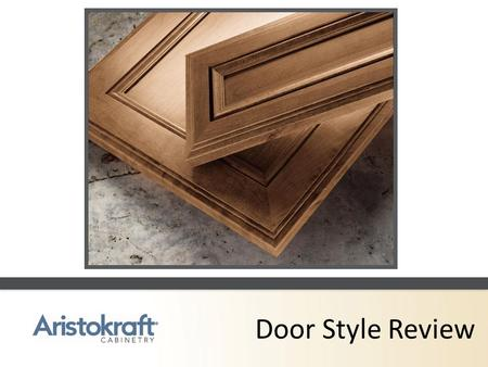 Door Style Review.