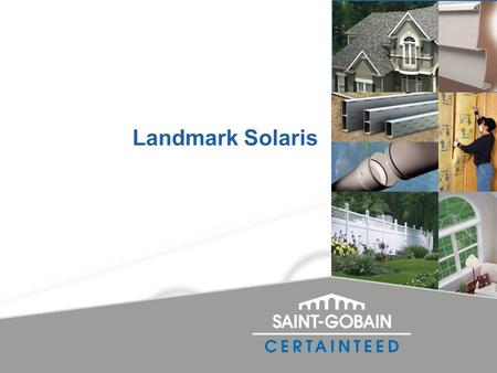 Landmark Solaris. Discussion topics Solar reflective roofing terminology Key industry rating guidelines The advantages of Landmark Solaris Features and.