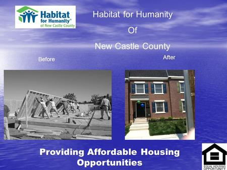 Habitat for Humanity Of New Castle County Before After Providing Affordable Housing Opportunities.