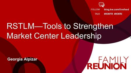 RSTLM—Tools to Strengthen Market Center Leadership