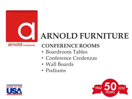 ARNOLD FURNITURE CONFERENCE ROOMS Boardroom Tables Conference Credenzas Wall Boards Podiums.