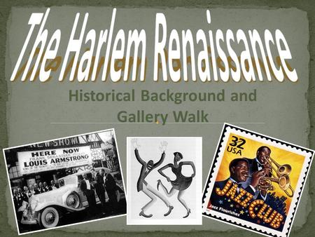 The Harlem Renaissance Historical Background and