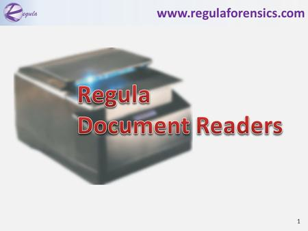 Www.regulaforensics.com 1. Documents types Visas (ID-2) ICAO standard passports (ID-3) ID cards and driving licences (ID-1) Travel and identity documents.