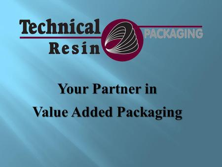 Your Partner in Value Added Packaging. The most diverse contract packager servicing the Aerospace, Electronics and Industrial markets. Providing innovative.