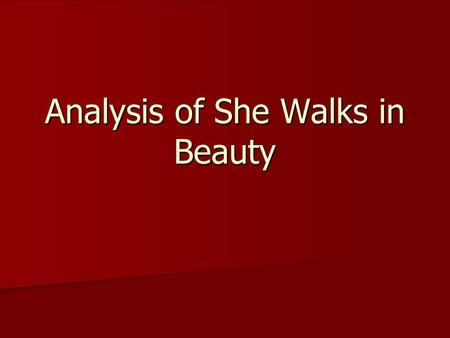 Analysis of She Walks in Beauty