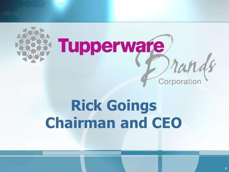 1 Rick Goings Chairman and CEO. 2 Forward-Looking Statements We are making some forward looking statements today that use words like outlook or target.
