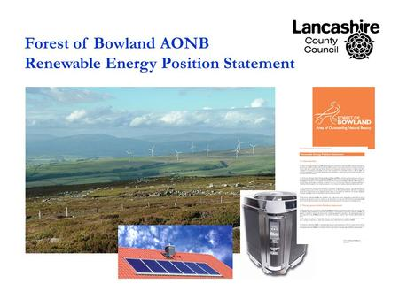 Forest of Bowland AONB Renewable Energy Position Statement.