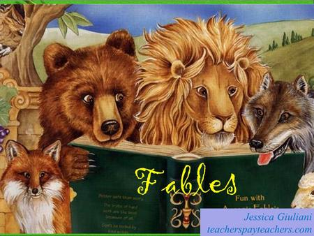 Fables Jessica Giuliani teacherspayteachers.com Fifth Grade – Common Core 5.RL.9 - Integration of Knowledge and Ideas: Compare and contrast stories in.