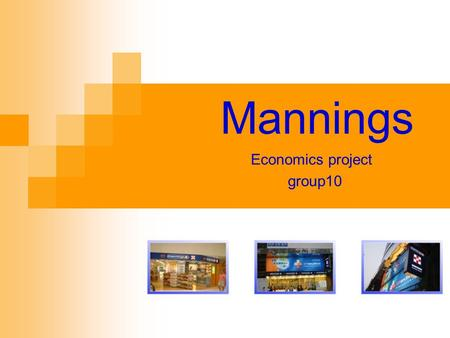 Mannings Economics project group10. History and development.