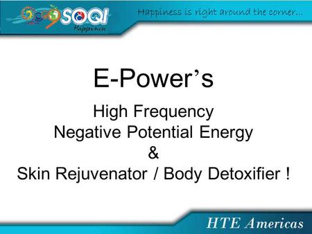 E-Power s High Frequency Negative Potential Energy & Skin Rejuvenator / Body Detoxifier !