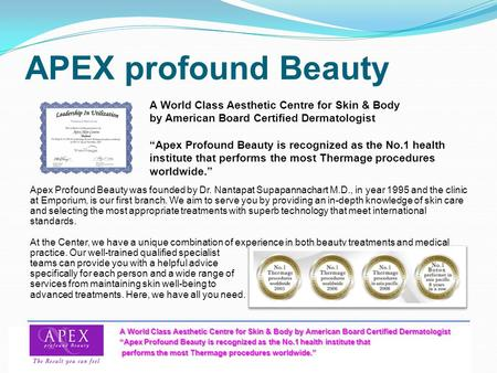 "APEX profound Beauty A World <strong>Class</strong> Aesthetic Centre for Skin & Body by American Board Certified Dermatologist ""Apex Profound Beauty is recognized as."