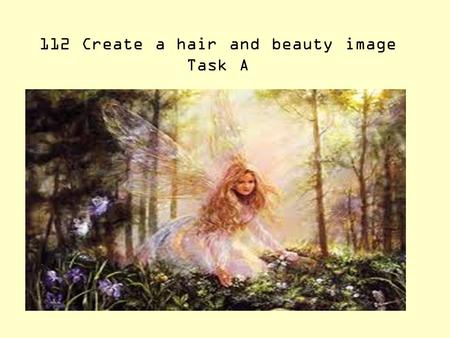 112 Create a hair and beauty image Task A
