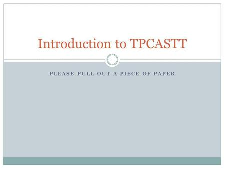 Introduction to TPCASTT