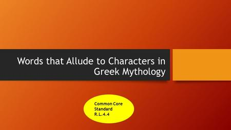 Words that Allude to Characters in Greek Mythology