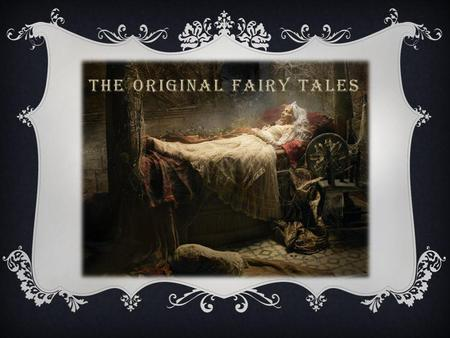 The Original Fairy Tales