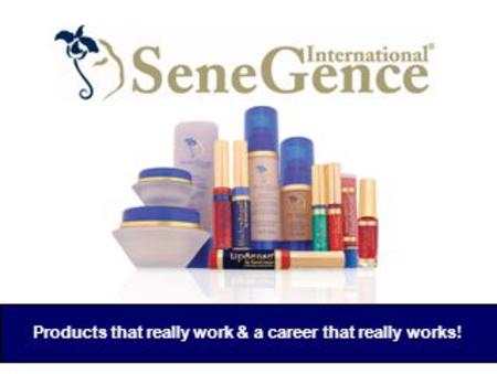 Products that really work & a career that really works!
