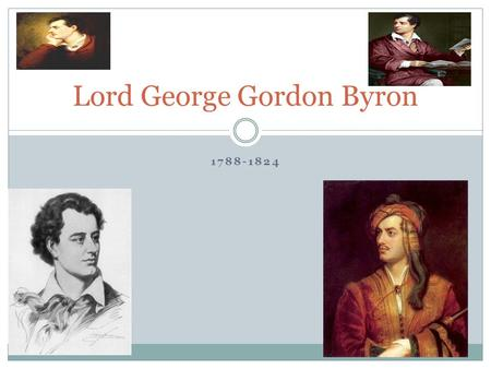 Lord George Gordon Byron
