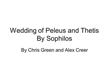 Wedding of Peleus and Thetis By Sophilos