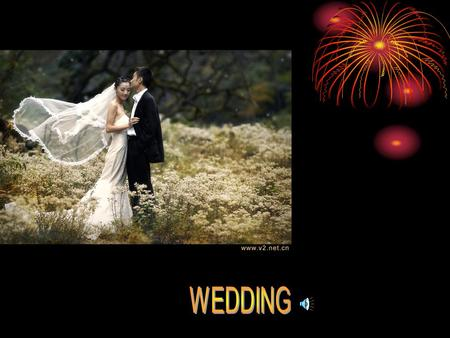 How much do you know about wedding? bride bridegroom.