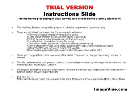 TRIAL VERSION Instructions Slide (delete before presenting or click on welcome screen before starting slideshow) The Wedding Series is designed to give.