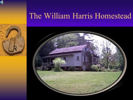 The William Harris Homestead. A Walton County Historic Landmark Placed on the National Register of Historic Places in 1982 Received the Citation for Excellence.