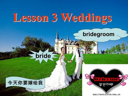 Lesson 3 Weddings bridegroom bride. The ways of taking the bride to the place where they celebrate their wedding?