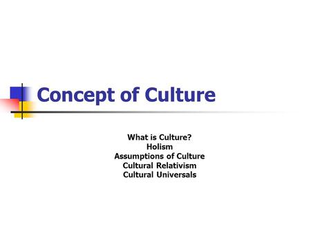 Assumptions of <strong>Culture</strong>