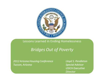 Lessons Learned in Ending Homelessness