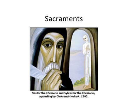 Sacraments. Mysteries of faith The tree of life.