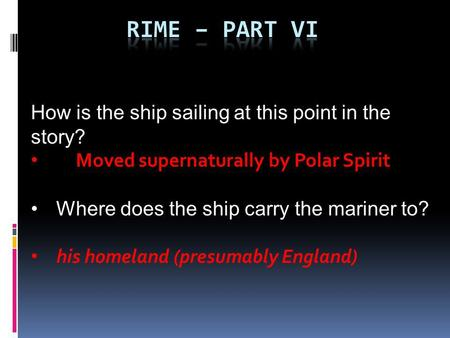 Rime – part VI How is the ship sailing at this point in the story?