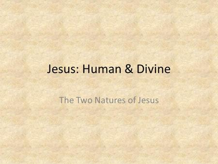 The Two Natures of Jesus