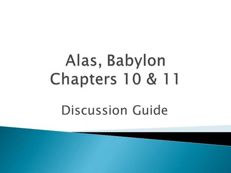Discussion Guide. The chapter opens with, Randy having a pleasant, recurrent, Before-The-Day dream. What is the content of the dream? What do you think.