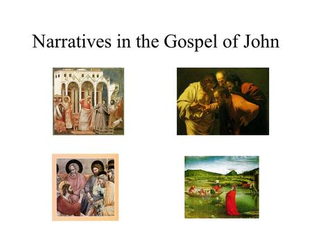 Narratives in the Gospel of John. Part I: Miracle Stories: Review How many miracle stories are told in the GJ? In what Chapters in GJ are they told? Five.