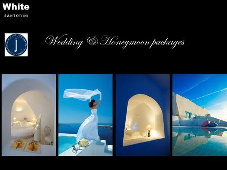 White S A N T O R I N I Wedding & Honeymoon packages.