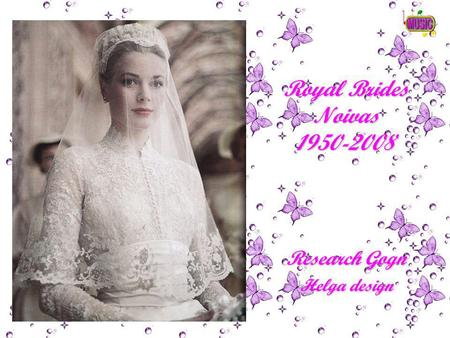Royal Brides Noivas 1950-2008 Research Gogn Helga design.