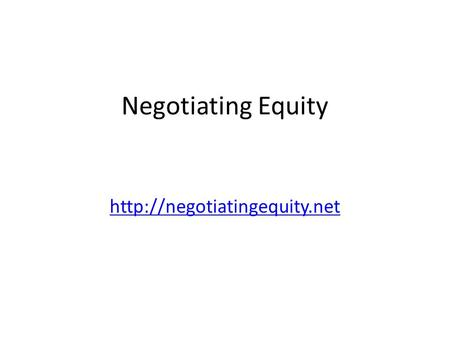 Negotiating Equity Negotiating Equity Curated and tutored by Renée Ridgway and n.e.w.s. contributorsRenée Ridgway Guests: