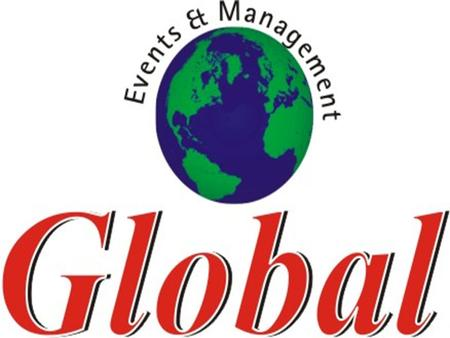 G LOBAL E VENTS & M ANAGEMENT (E STABLISHED IN 2001) UNDERTAKES THE FOLLOWING PROJECTS Conferences Management Fashion Show organizer Private Parties wedding.
