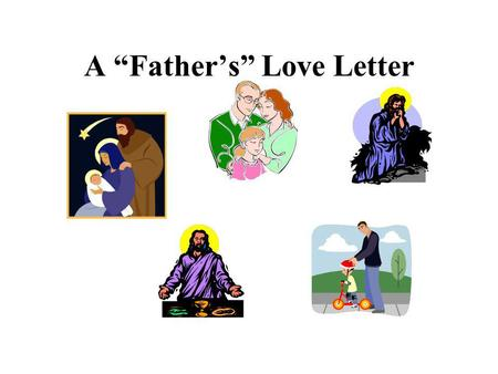 A Fathers Love Letter. You are known! Many grow up in unloving homes and as a result they oft grow up feeling utterly unknown. Many due to unresolved.