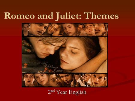 Romeo and Juliet: Themes