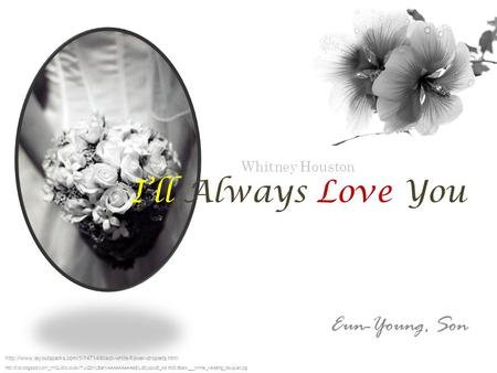 Whitney Houston Ill Always Love You Eun-Young, Son
