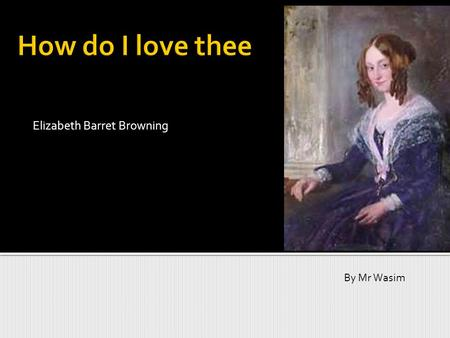 elizabeth barret browning essay Elizabeth barrett browning essays: over 180,000 elizabeth barrett browning essays, elizabeth barrett browning term papers, elizabeth barrett browning research paper.
