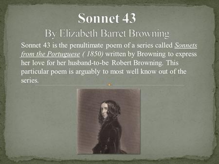 Sonnet 43 By Elizabeth Barret Browning