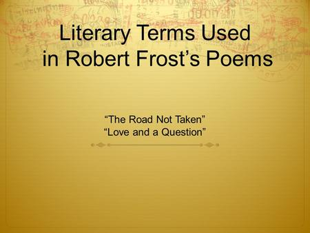 Literary Terms Used in <strong>Robert</strong> Frost's Poems