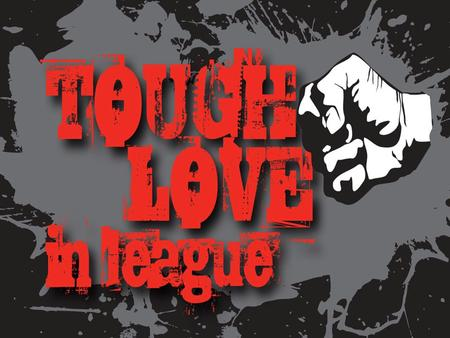 2011 NSWRL Junior League Association A Fresh Start – Rugby League United as One Tough Love in League…. Curbing Violence in Our Game 1. Charge Sheets.