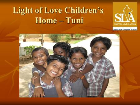 Light of Love Children's Home – Tuni