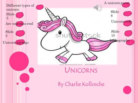 Unicorns By Charlie Kollosche A unicorn poem