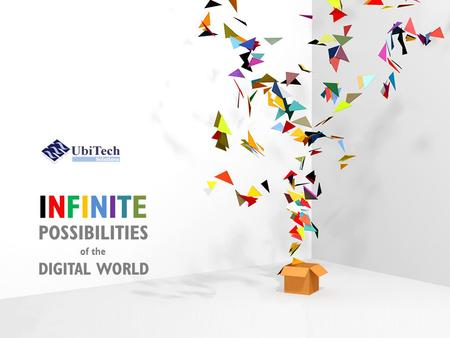 INFINITEINFINITE POSSIBILITIES of the DIGITAL WORLD.